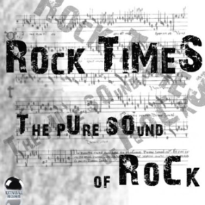 Rock Times: The Pure Sound of Rock (2014) ExtraBall Records