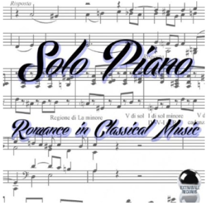 Solo Piano: Romance in Classical Music (2014) ExtraBall Records compilation