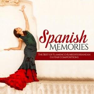 Spanish Memories: The Best Of Flamenco & Mediterranean Guitar Compositions (2015) GB Music