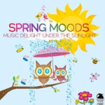 Spring Moods: Music Delight Under The Sun (2014) ExtraBall Records