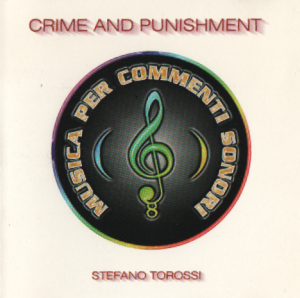 Stefano Torossi - Crime and Punishment (1998) Costanza Records (CD - CO - 10)