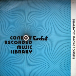 Stefano Torossi, et al. - Dramatic Backgrounds Conroy Eurobeat (1970s) [UK] (EURO 5), a compilation