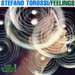 Stefano Torossi - Feelings (2000) reissue Easy Tempo [Italy] (ET 926 LP and CD)