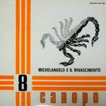 Stefano Torossi - Michelangelo e il rinascimento (1971) Canopo