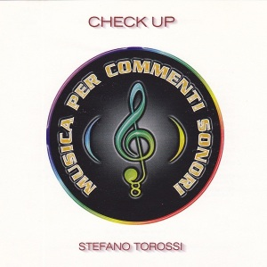 Stefano Torossi - Musica per commenti sonori: Check Up (1999) Costanza Records [Italy] (CD CO -12)