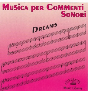 Stefano Torossi - Musica Per Commenti Sonori -Dreams Vol. 1 (1994) Costanza Records [Italy] (CD CO -02)