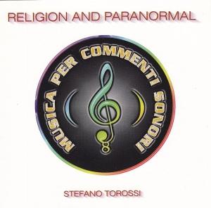 Stefano Torossi - Musica per commenti sonori: Religion And Paranormal (1998) Costanza Records [Italy] (CD CO -09)
