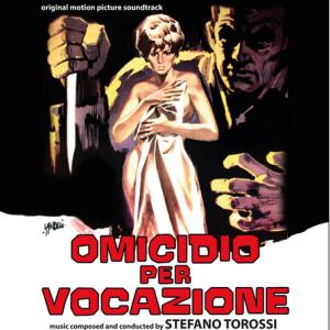 Stefano Torossi - Omicidio per vocazione (2016 Reissue) DigitMovies