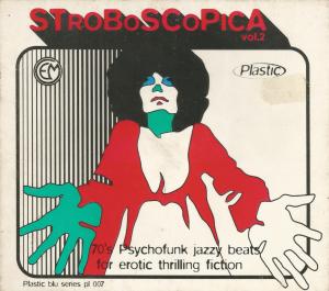 Stroboscopica Vol. 2 (1999) Plastic Records [Italy] (PL 007), a compilation