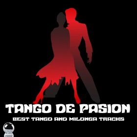 Tango de Pasion - Best Tango and Milonga Tracks (2013) ExtraBall Records