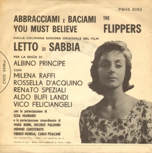 "The Flippers - ""Abbracciami e Baciami"" : ""You Must Believe"" (1962) RCA back"