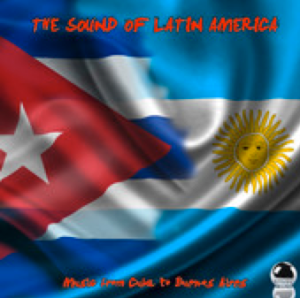 The Sound of Latin America - Music from Cuba to Buenos Aires (2014) ExtraBall (9 Sep)