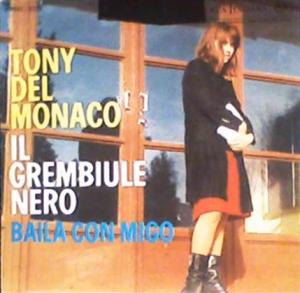 Tony Del Monaco - Il grembiule - Baila con migo (1962) RCA Italiana