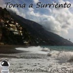 Torna a Surriento - Italian Traditional Folk Songs (2013) ExtraBall Records