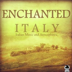 Various Artists - Enchanted Italy - Italian Music and Atmospheres (2016) ExtraBall Records
