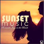 Various Artists - Sunset Music - Romantic Jazz on the Beach (2016) ExtraBall Records