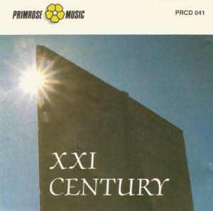 XXI Century (1990) Primrose Music (PRCD 041)