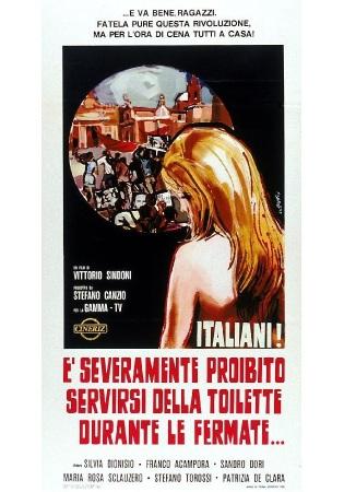movie poster for Italiani! È severamente proibito servirsi della toilette durante le fermate (Italian! It is Strictly Forbidden To Use The Toilet During The Stops!) (1969)