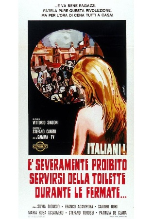 movie poster for Italiani! È severamente proibito servirsi della toilette durante le fermate (Italian! It is Strictly Forbidden To Use The Toilet During The Stops!) (1969)