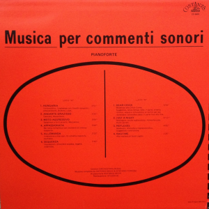Antonio Sechi and Stefano Torossi - Musica per commenti sonori - Pianoforte (1986) Costanza Records [Italy] CO 8603