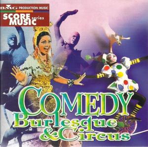 Comedy, Burlesque & Circus (1999) BMG