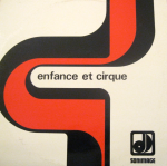 Enfance et cirque (1973) Sonimage Press