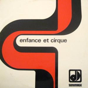 Enfance et cirque (1970s) Sonimage compilation LP