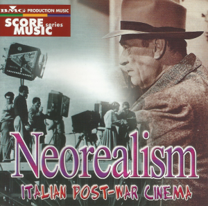 Various Artists - Neorealism - Italian Post-War Cinema (2001) BMG Production Music CD