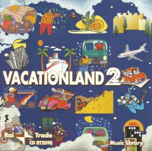 Stefano Torossi et al. - Vacationland 2 (2003) Rai Trade CD RT2098