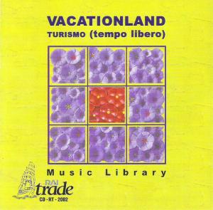 Various Artists - Vacationland - Turismo (tempo libero) (1999) Rai Trade