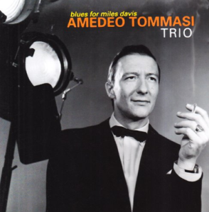 Amedeo Tommasi Trio - Blues For Miles Davis (1967)