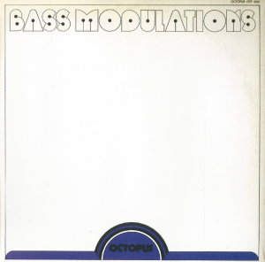 Roberto Conrado, Piero Montanari, and Antonino Scuderi - Bass Modulations (1973) Octopus Records