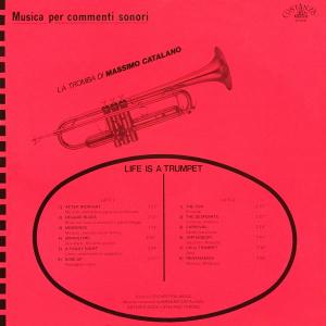 Massimo Catalano, Antonio Sechi, and Stefano Torossi - Musica per commenti sonori: Life Is A Trumpet - La tromba di Massimo Catalano (1987) Costanza Records