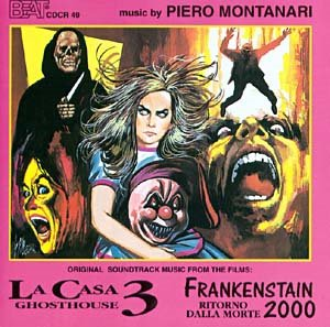 Piero Montanari - La Casa 3 OST - Frankenstain 2000 OST(1999) Beat Records Company