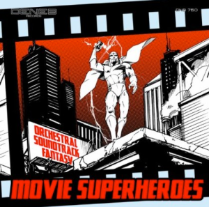Movie Superheroes: Orchestral, Soundtrack, Fantasy (2012)