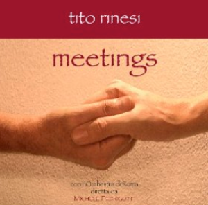 Tito Rinesi - Meetings (2008) La Levantina Records