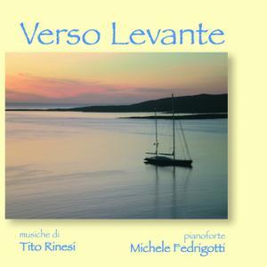 Tito Rinesi - Verso levante (2012)