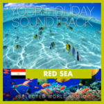 Your Holiday Soundtrack - Red Sea - Selected Music (2014) Believe