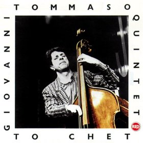 Giovanni Tommaso Quintet - To Chet (1988)