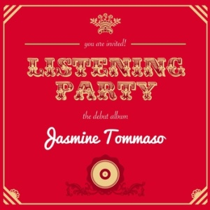 Jasmine Tommaso - Listening Party (2013) album cover
