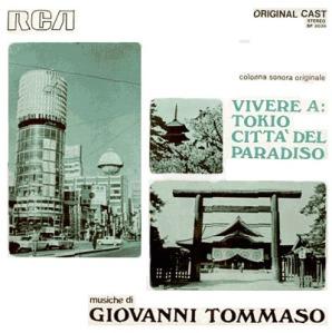 Giovanni Tommaso - Vivere A: Tokio citta del paradiso (1970)