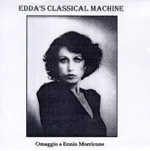 Edda Dell'Orso - Edda's Classical Machine (1983) CAM