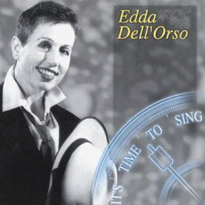 Edda Dell'Orso - It's Time To Sing (1999) Hexacord