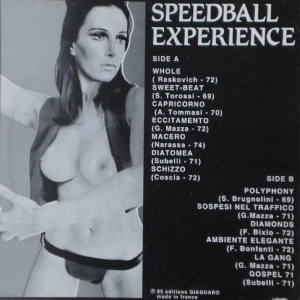 Speedball Experience: Obscure Pop Jazz From Early 70's Italian Music Library (mid 1990s) Editions Giaguaro [Unofficial]