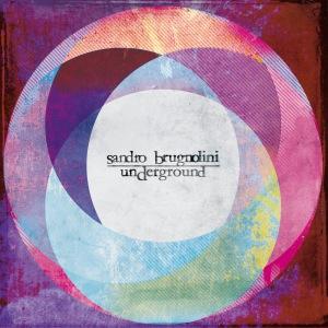 Sandro Brugnolini - Underground (2014 Reissue) Sonor Music Editions