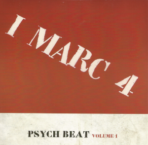 I Marc 4 - Psych Beat Volume 1 (2010) CD 1 of 4
