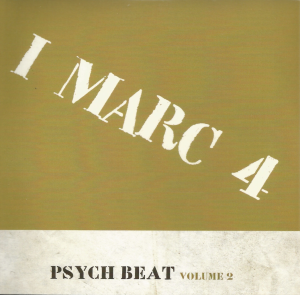 I Marc 4 - Psych Beat Volume 2 (2010) Poliedizioni (CD 2 of 4)