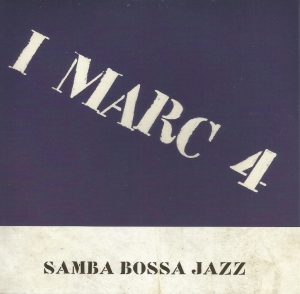 I Marc 4 - Samba Bossa Jazz (2010) Poliedizioni (CD 2 of 4)