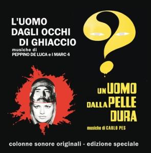 Peppino De Luca and I Marc 4 - L'uomo dagli occhi di ghiaccio OST / Un uomo dalla pelle dura OST (2008) GDM