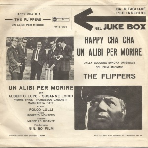 The Flippers - Happy Cha Cha and Un alibi per morire (1961) RCA back